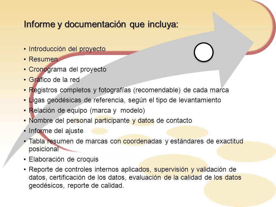 Informe y documentación que incluya: