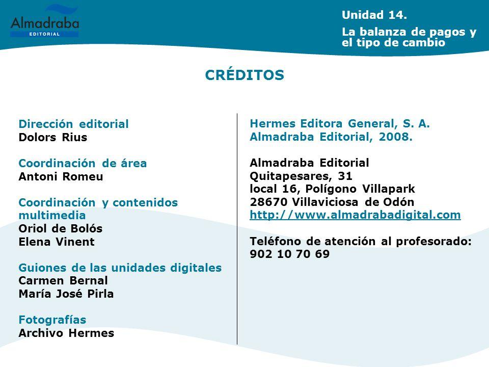 CRÉDITOS Unidad 14. La balanza de pagos y el tipo de cambio