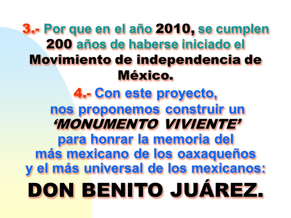 DON BENITO JUÁREZ. nos proponemos construir un 'MONUMENTO VIVIENTE'