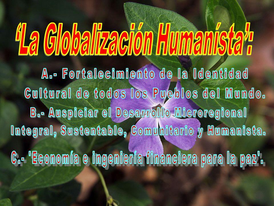 'La Globalización Humanísta':