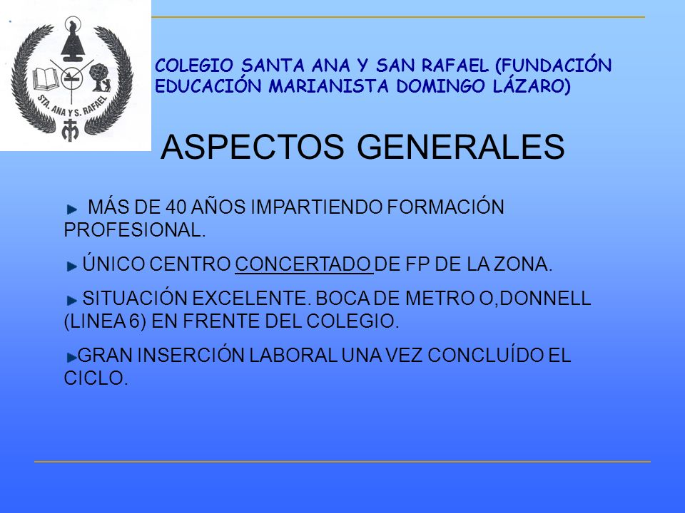 ASPECTOS GENERALES MÁS DE 40 AÑOS IMPARTIENDO FORMACIÓN PROFESIONAL.