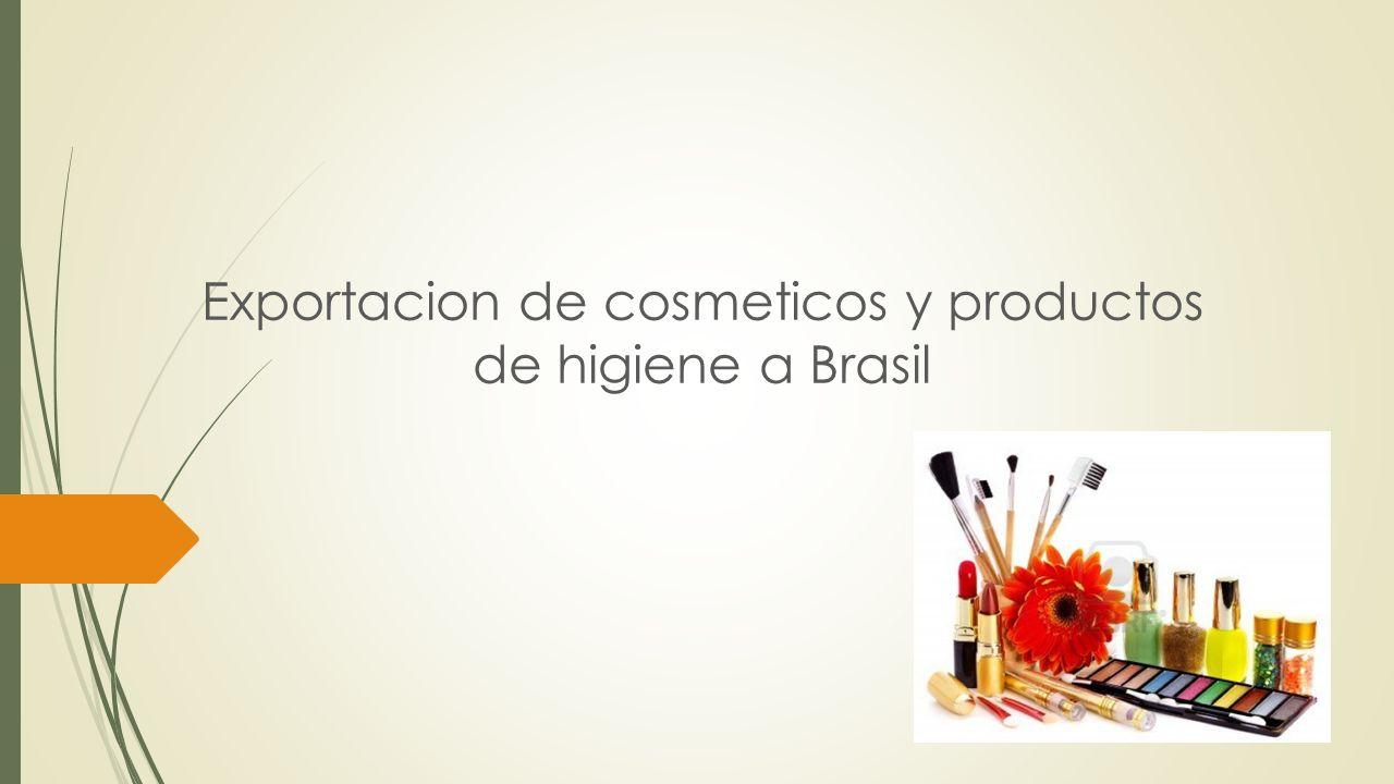 Exportacion de cosmeticos y productos de higiene a Brasil