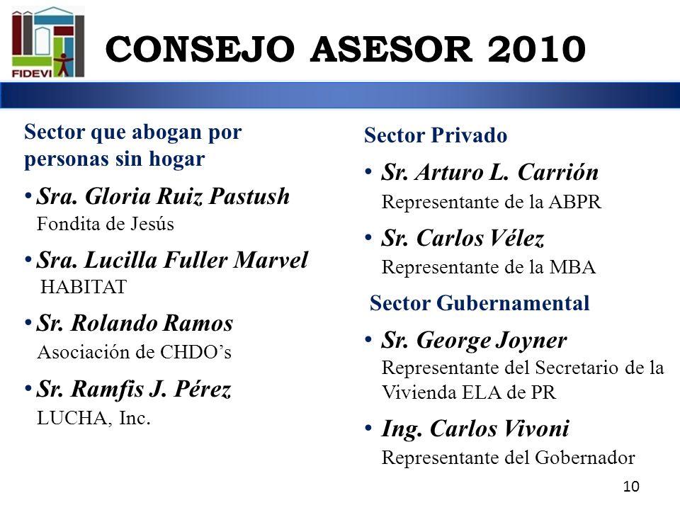 CONSEJO ASESOR 2010 Sr. Arturo L. Carrión