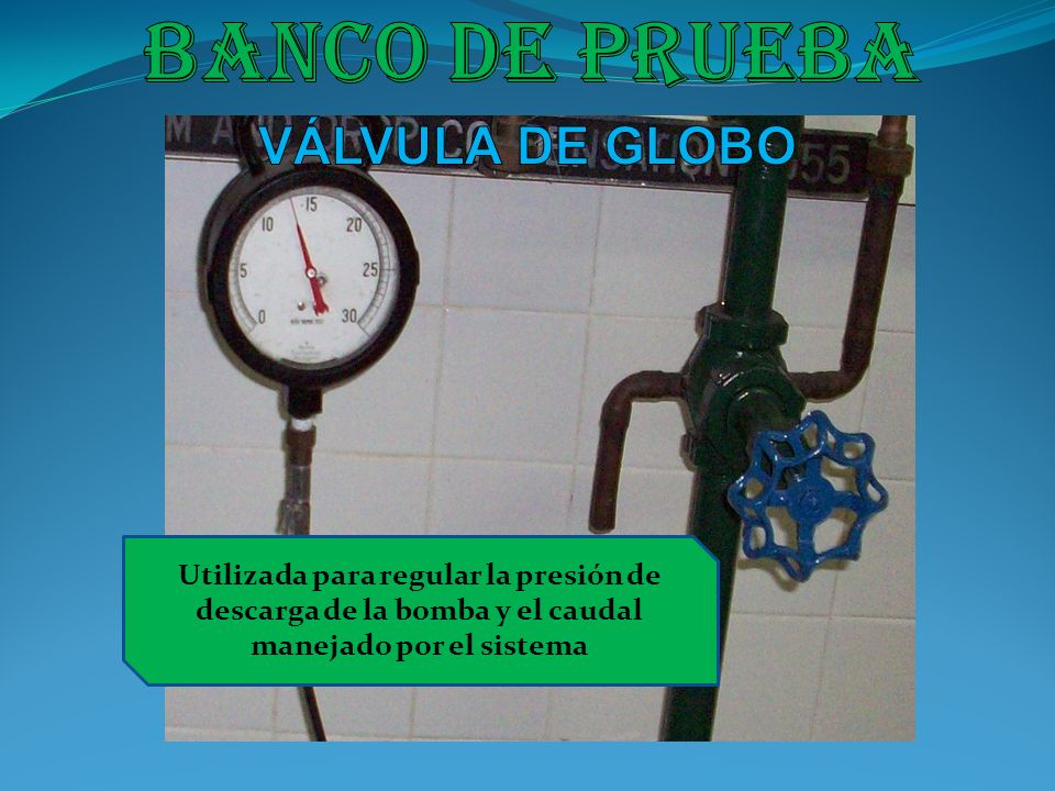 Banco de prueba VÁLVULA DE GLOBO