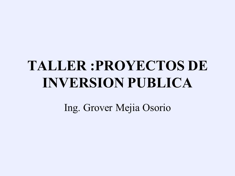 TALLER :PROYECTOS DE INVERSION PUBLICA
