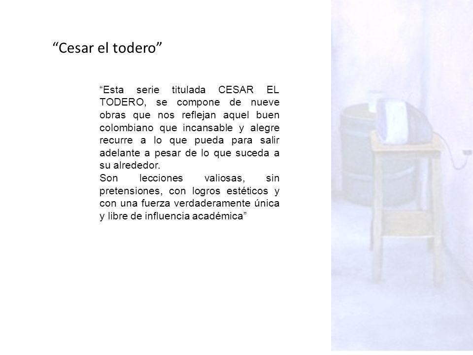 Cesar el todero