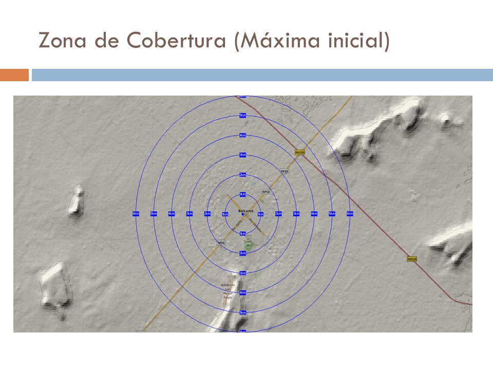 Zona de Cobertura (Máxima inicial)