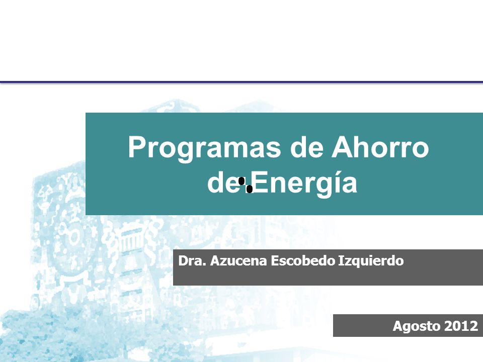 Programas de Ahorro de Energía