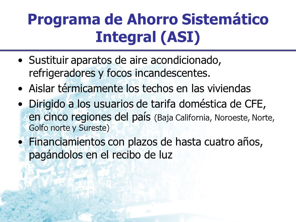 Programa de Ahorro Sistemático Integral (ASI)