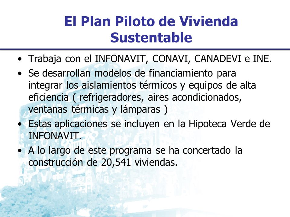 El Plan Piloto de Vivienda Sustentable