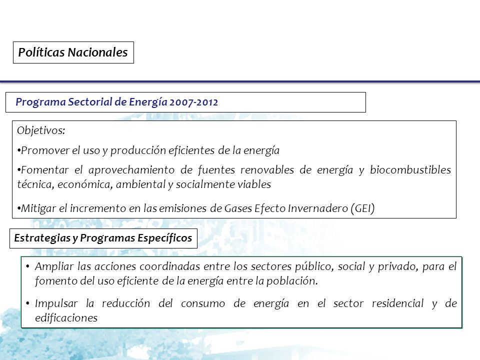Políticas Nacionales Programa Sectorial de Energía 2007-2012