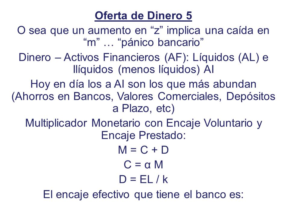Multiplicador Monetario con Encaje Voluntario y Encaje Prestado: