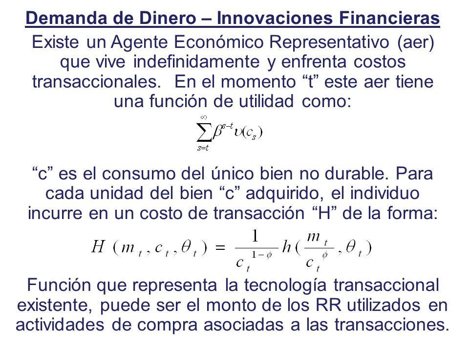 Demanda de Dinero – Innovaciones Financieras