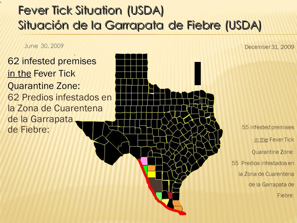 Fever Tick Situation (USDA) Situación de la Garrapata de Fiebre (USDA)
