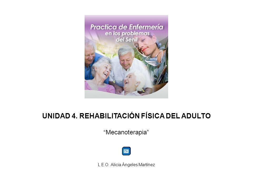 UNIDAD 4. REHABILITACIÓN FÍSICA DEL ADULTO