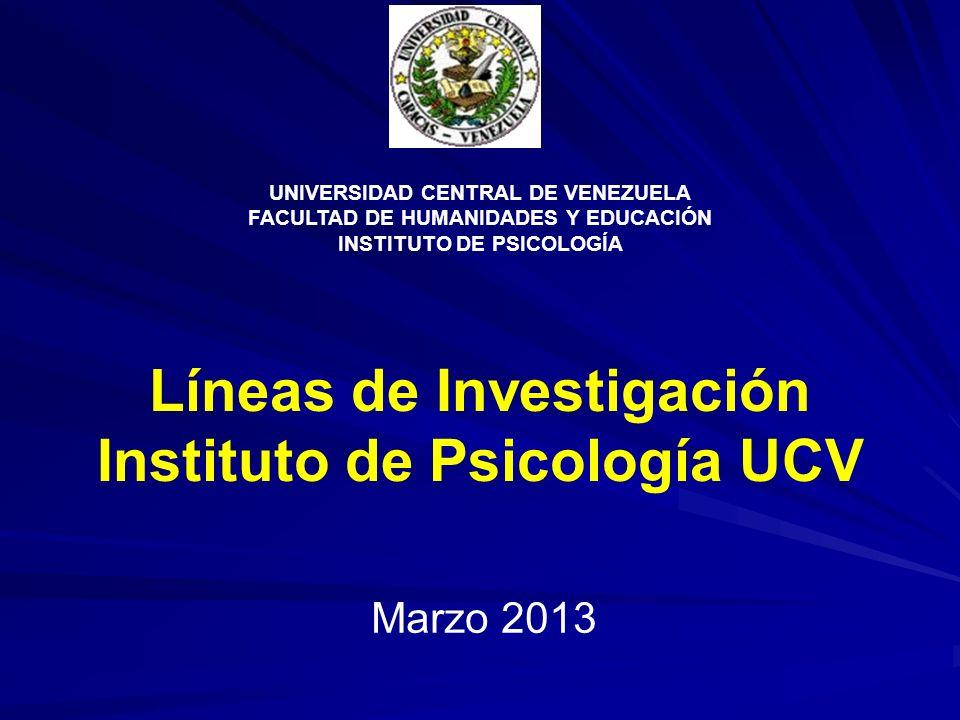 Líneas de Investigación Instituto de Psicología UCV