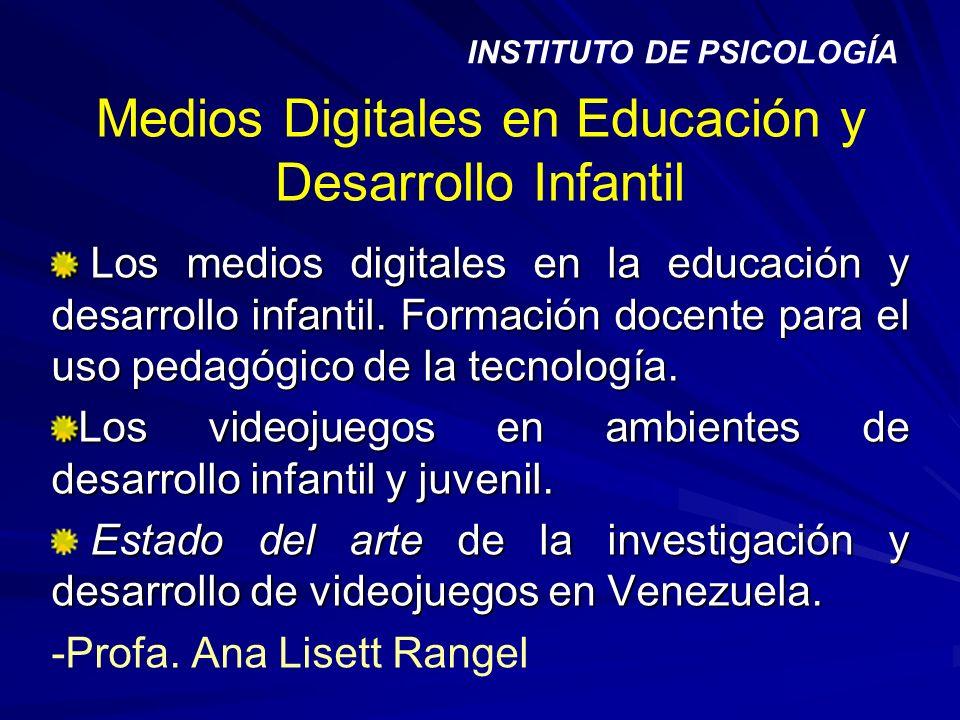 Medios Digitales en Educación y Desarrollo Infantil