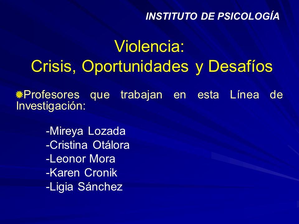 Violencia: Crisis, Oportunidades y Desafíos