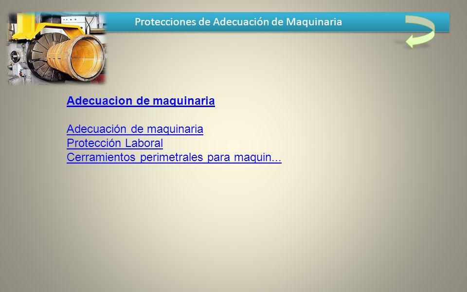 Protecciones de Adecuación de Maquinaria