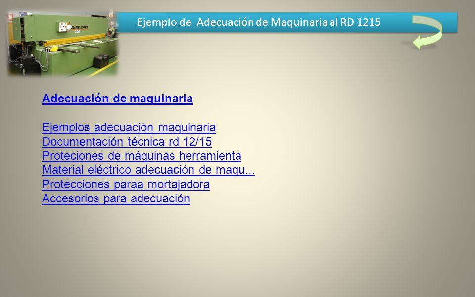 Ejemplo de Adecuación de Maquinaria al RD 1215