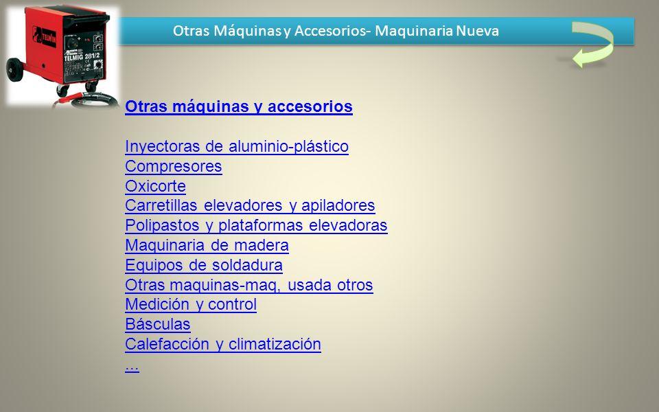 Otras Máquinas y Accesorios- Maquinaria Nueva