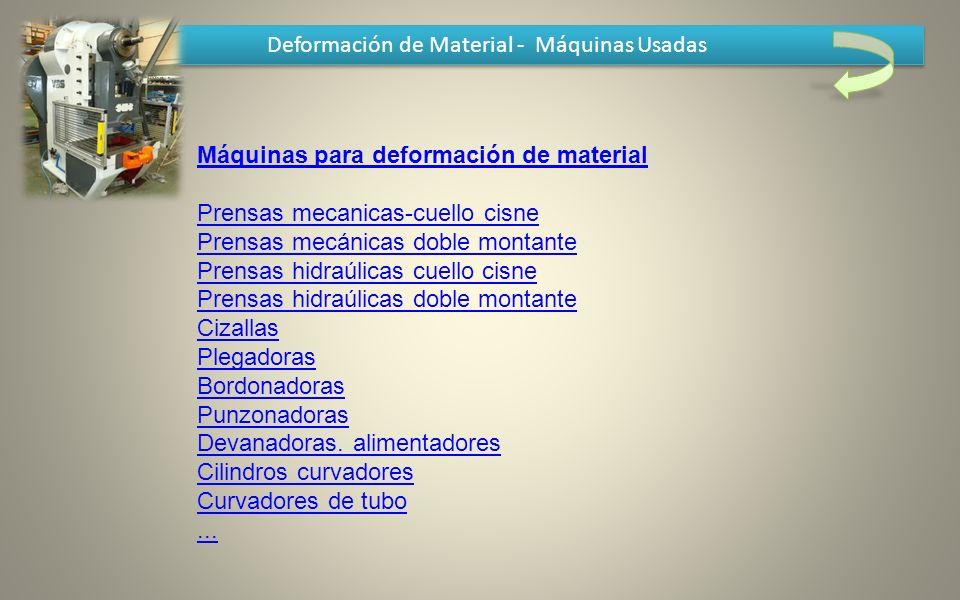 Deformación de Material - Máquinas Usadas