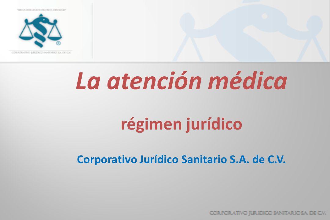 régimen jurídico Corporativo Jurídico Sanitario S.A. de C.V.