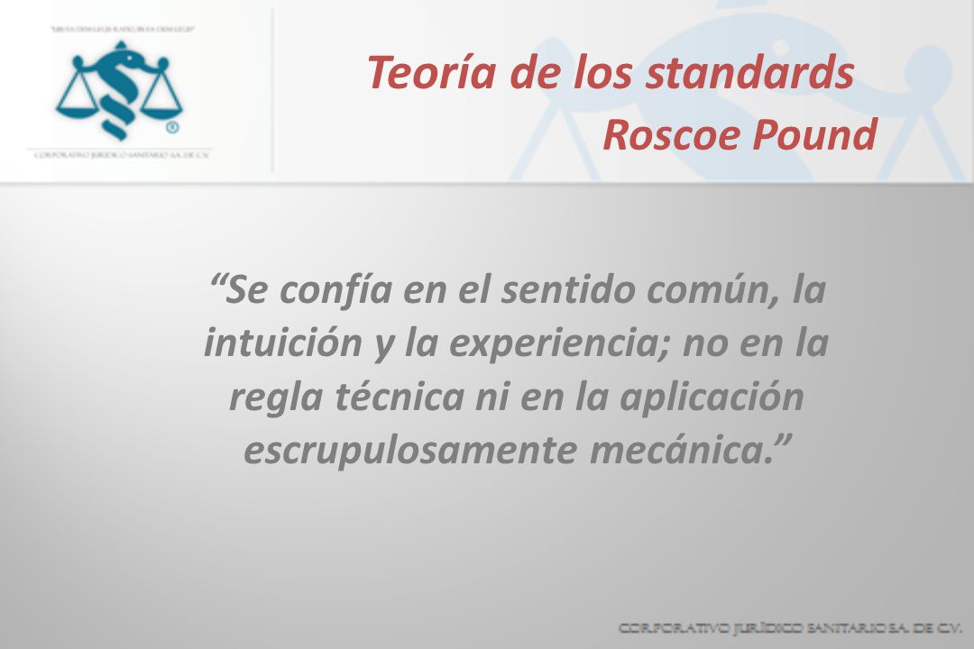 Teoría de los standards Roscoe Pound