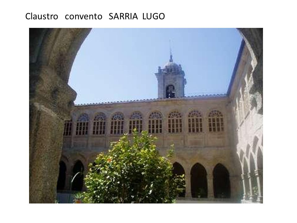 Claustro convento SARRIA LUGO