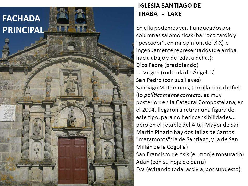 FACHADA PRINCIPAL IGLESIA SANTIAGO DE TRABA - LAXE