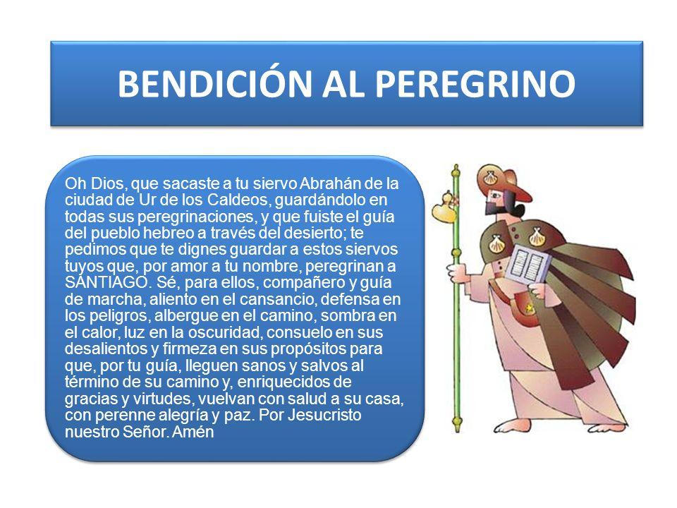 BENDICIÓN AL PEREGRINO