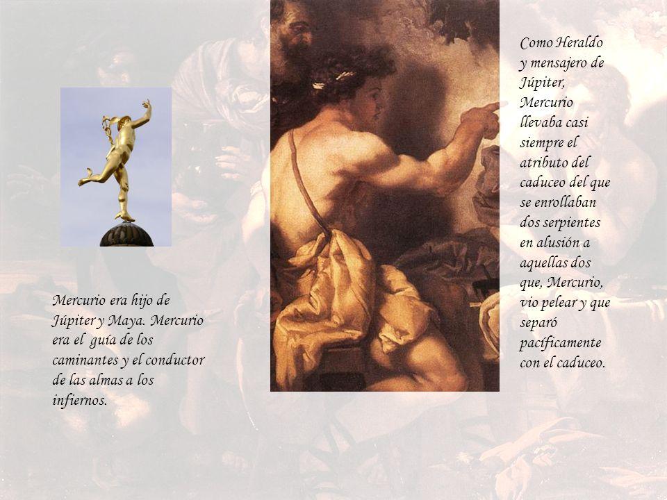 Como Heraldo y mensajero de Júpiter, Mercurio llevaba casi siempre el atributo del caduceo del que se enrollaban dos serpientes en alusión a aquellas dos que, Mercurio, vio pelear y que separó pacíficamente con el caduceo.