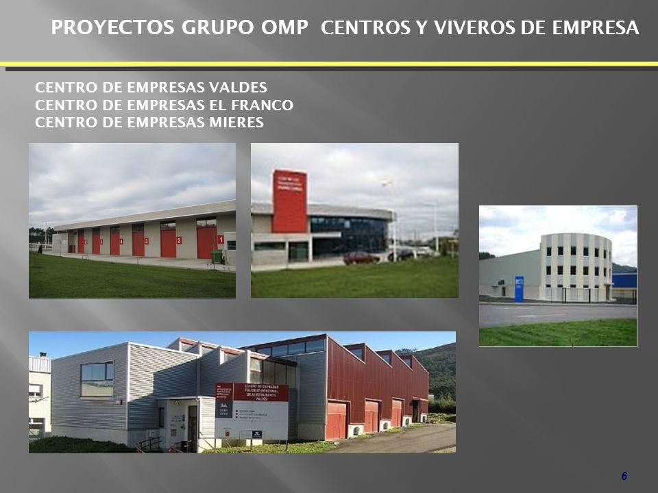 PROYECTOS GRUPO OMP CENTROS Y VIVEROS DE EMPRESA