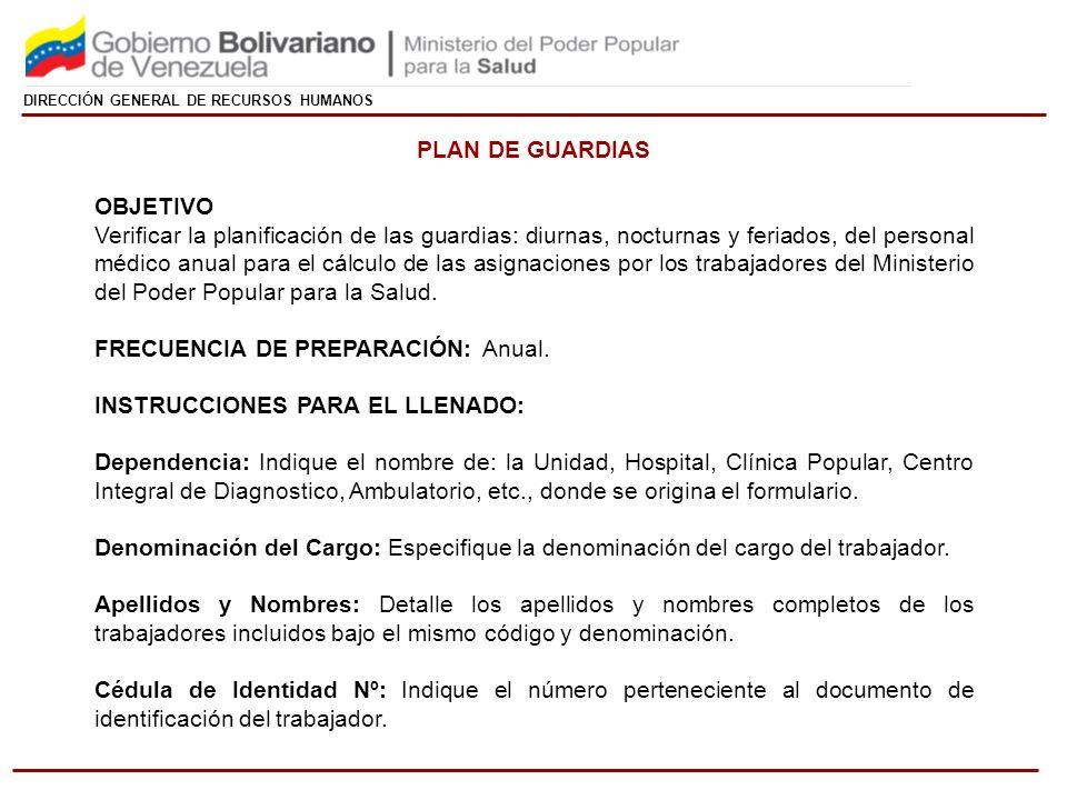 FRECUENCIA DE PREPARACIÓN: Anual. INSTRUCCIONES PARA EL LLENADO: