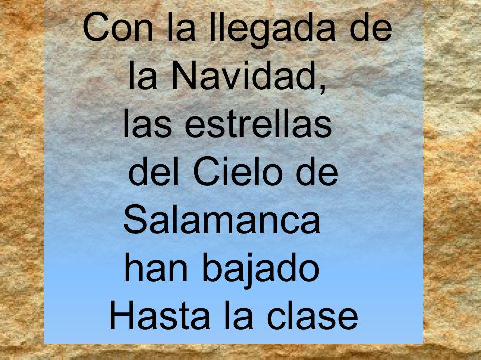 la Navidad, las estrellas del Cielo de Salamanca han bajado