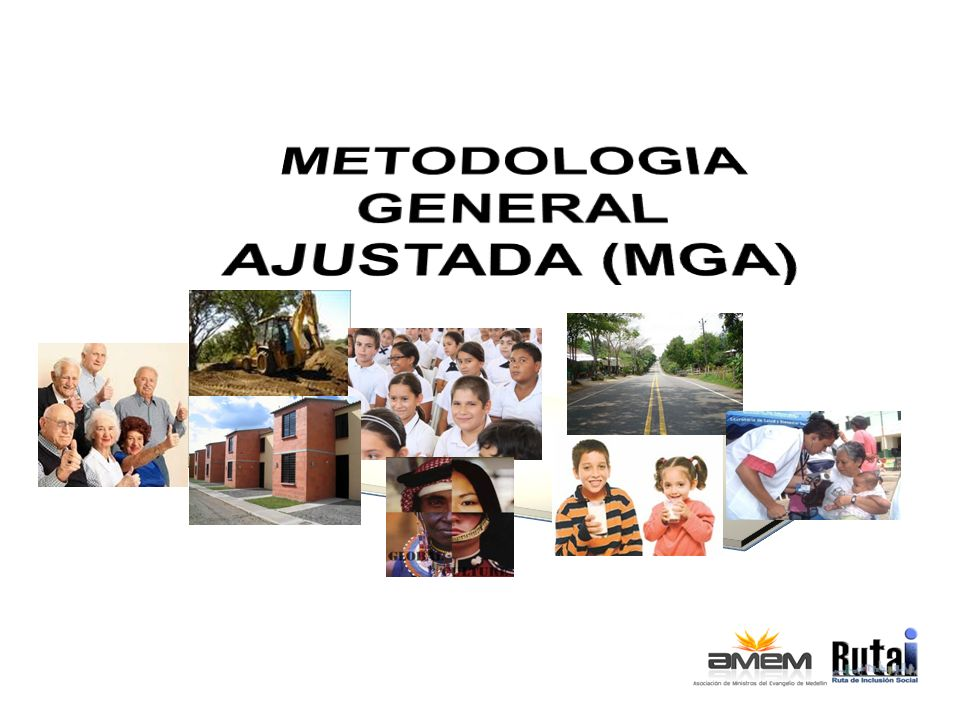 METODOLOGIA GENERAL AJUSTADA (MGA)