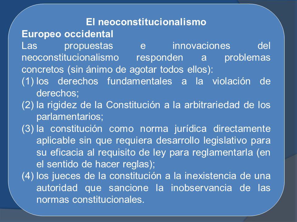 El neoconstitucionalismo