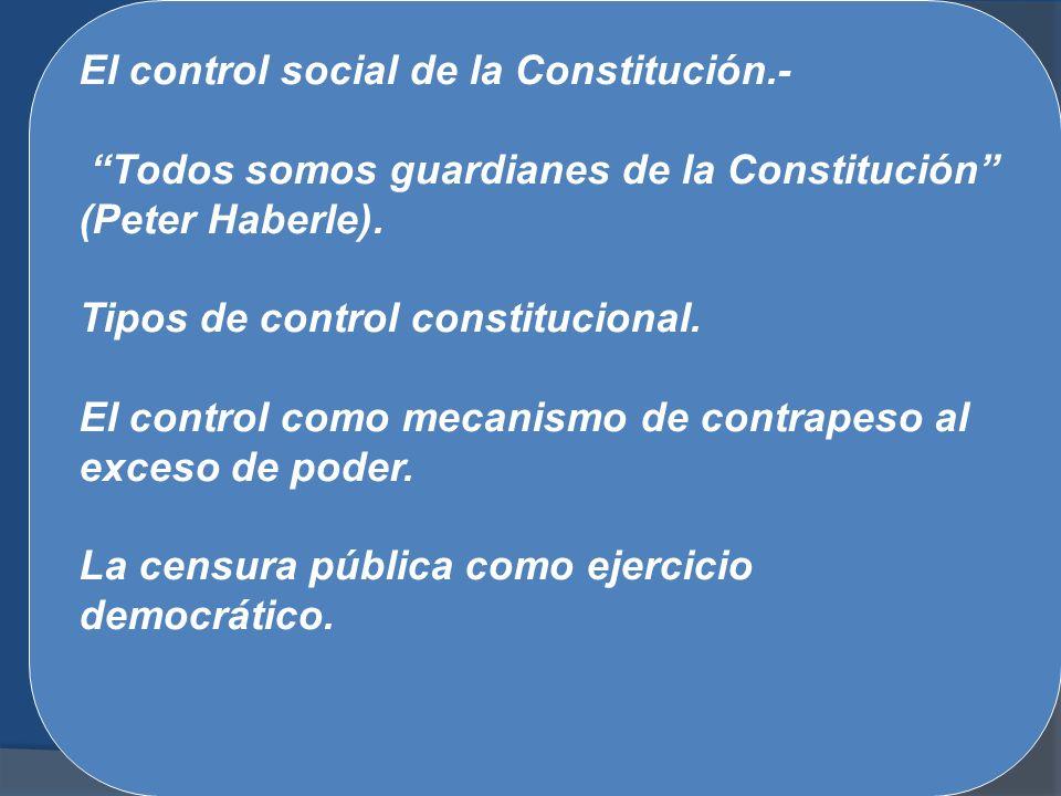 El control social de la Constitución.-