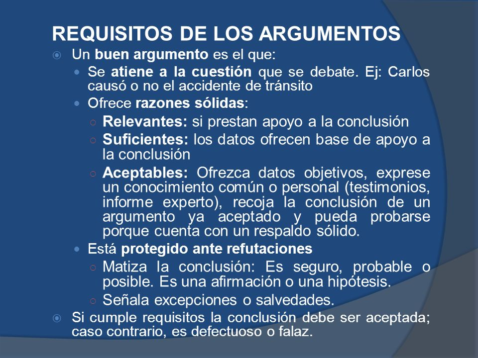 REQUISITOS DE LOS ARGUMENTOS