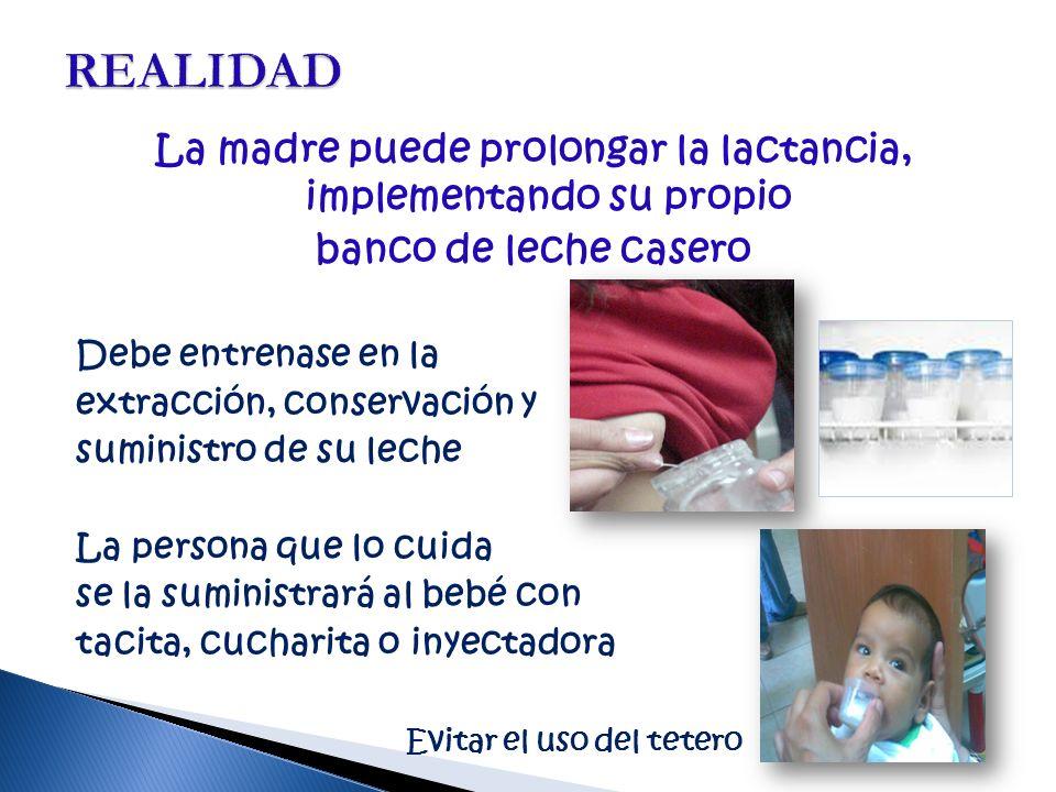 La madre puede prolongar la lactancia, implementando su propio