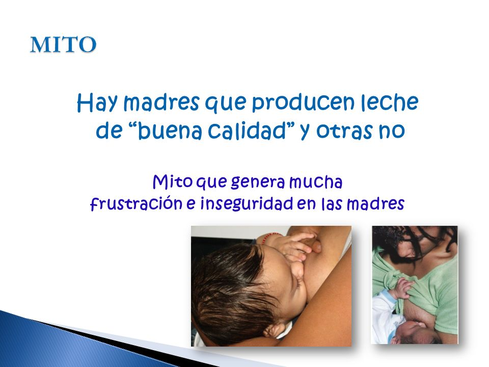 MITO Hay madres que producen leche de buena calidad y otras no