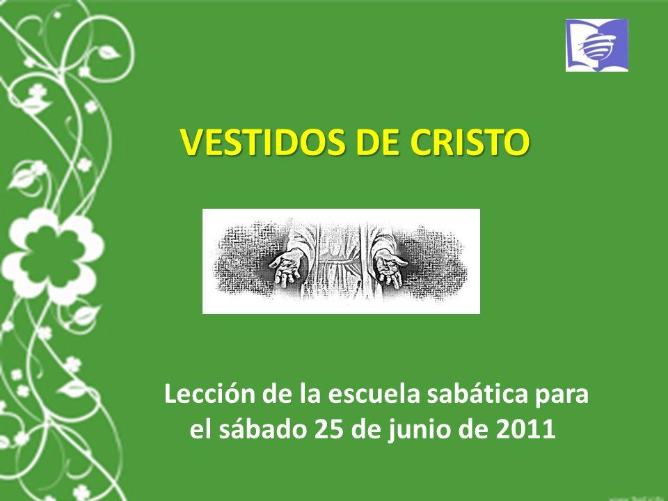 Lección de la escuela sabática para el sábado 25 de junio de 2011