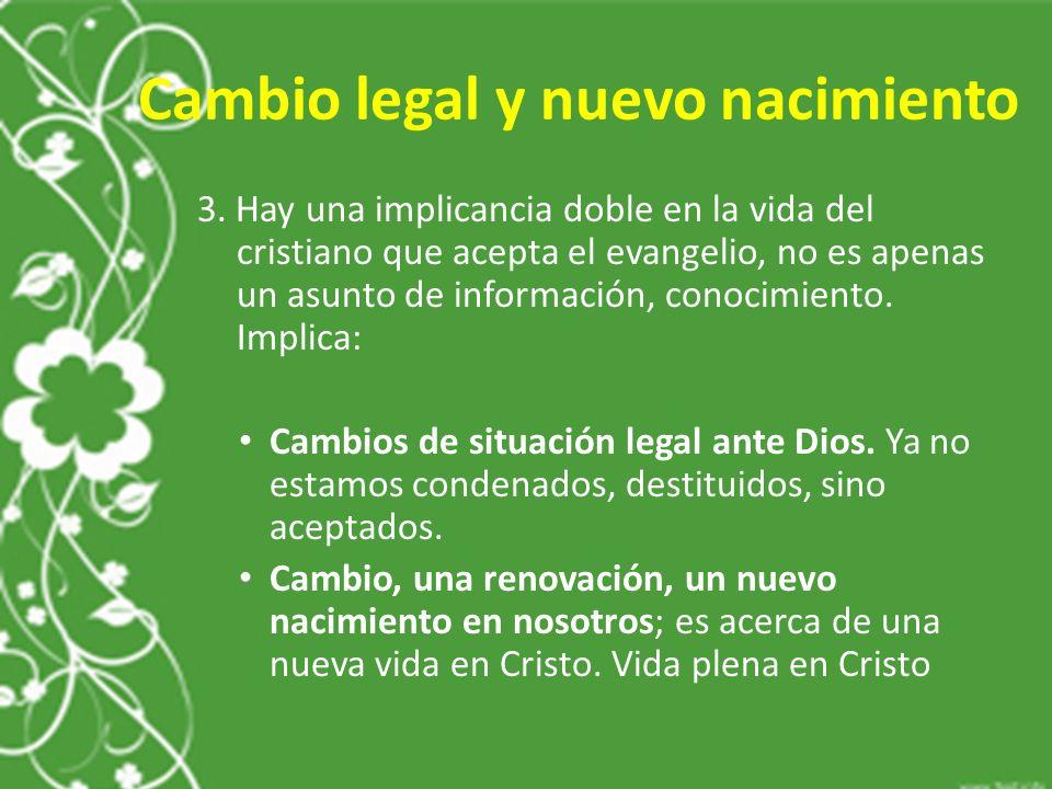 Cambio legal y nuevo nacimiento