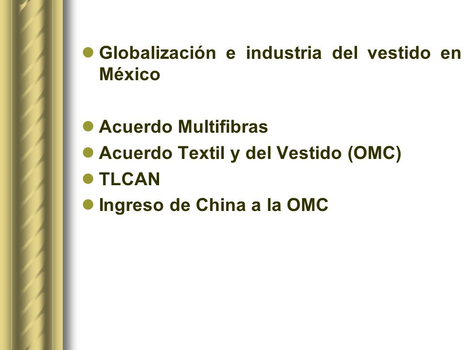 Globalización e industria del vestido en México