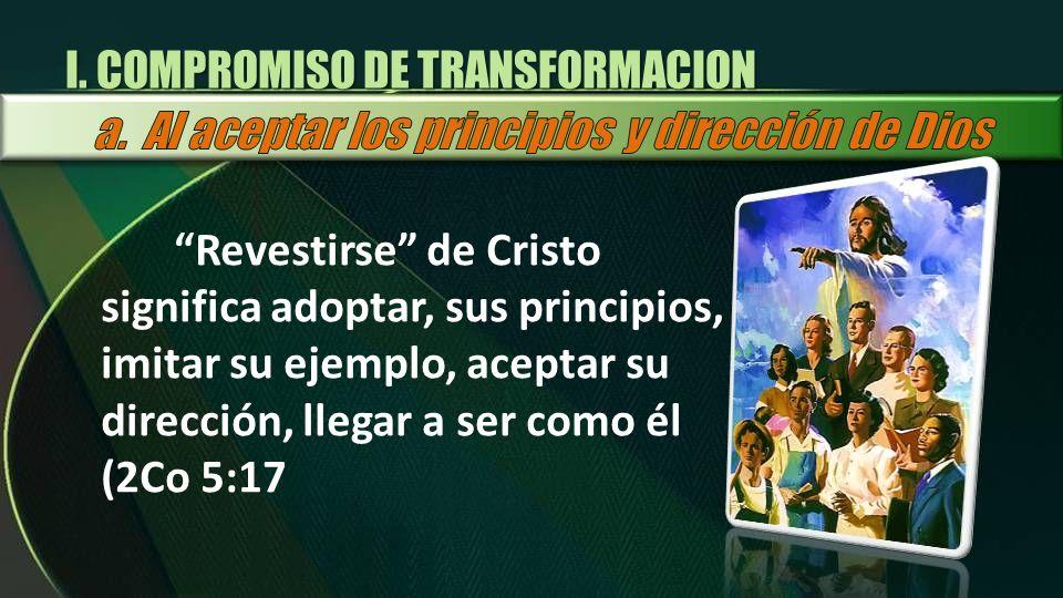 I. COMPROMISO DE TRANSFORMACION