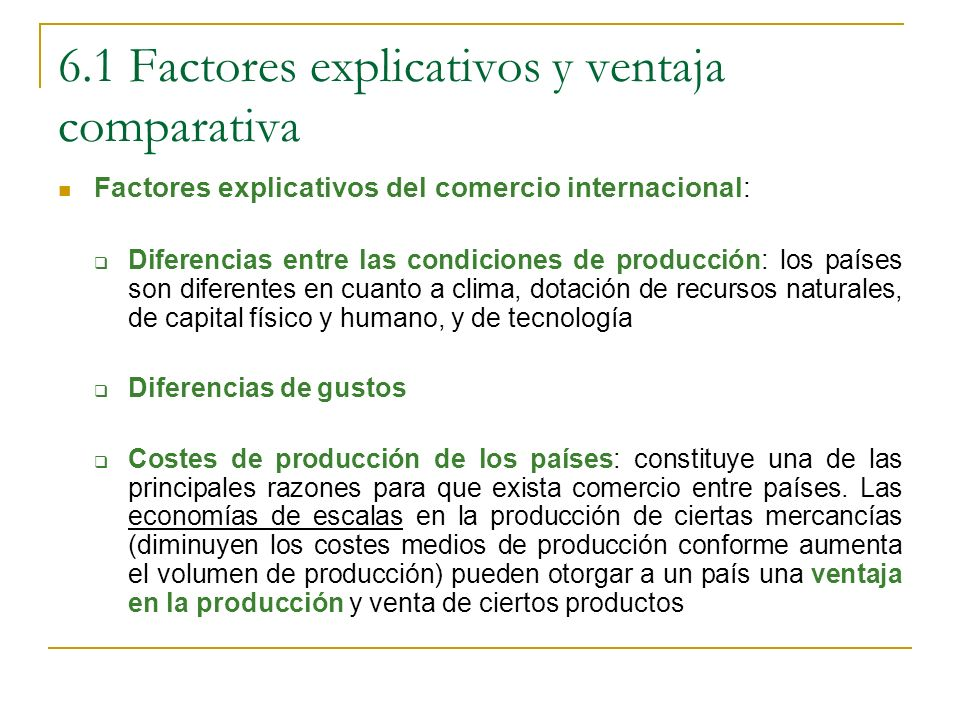 6.1 Factores explicativos y ventaja comparativa