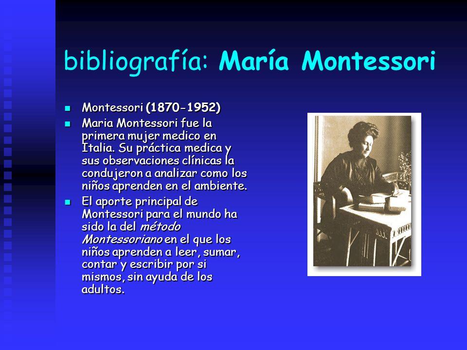 bibliografía: María Montessori