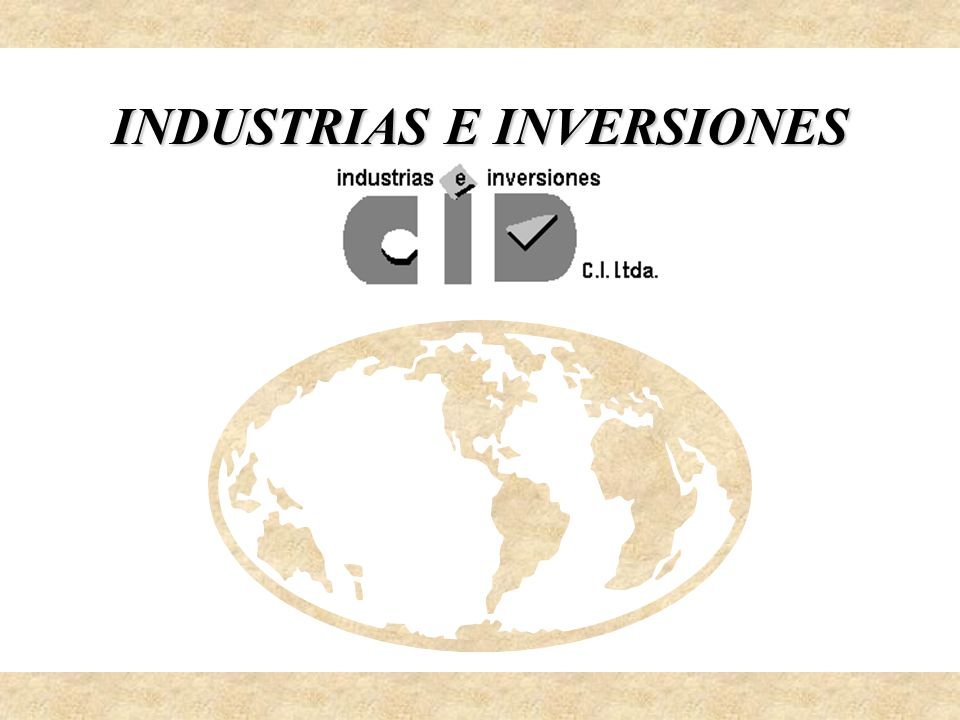 INDUSTRIAS E INVERSIONES
