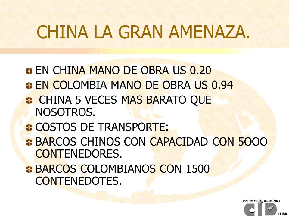 CHINA LA GRAN AMENAZA. EN CHINA MANO DE OBRA US 0.20