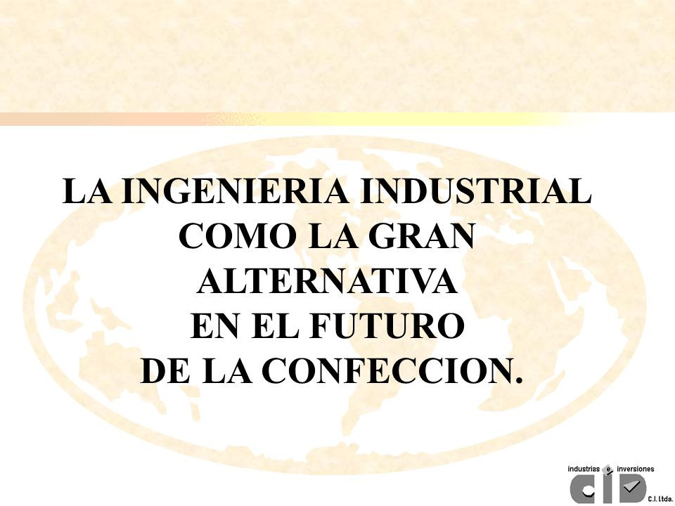 LA INGENIERIA INDUSTRIAL